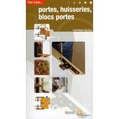 Portes, Huisseries, Blocs Portes - Techniques De Pose de Philippe Bierling