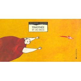 """Timothée et """"au-delà"""""""