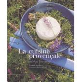 La Cuisine Proven�ale Du Mas Tourteron de Elisabeth Bourgeois