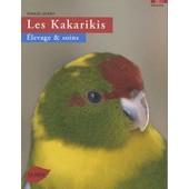 Les Kakarikis - Elevage Et Soins de Renaud Lacroix