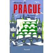 Histoire De Prague de michel bernard