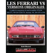 Les Ferrari V8 - Versions Originales de Keith Bluemel