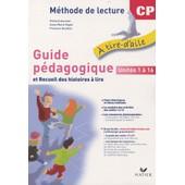 M�thode De Lecture Cp A Tire-D'aile - Guide P�dagogique Et Recueil Des Histoires � Lire, Pack En 2 Volumes de Richard Assuied