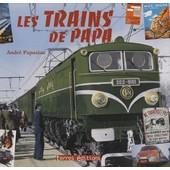 Les Trains De Papa de Andr� Papazian