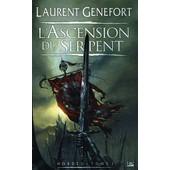 Hordes Tome 1 - L'ascension Du Serpent de Laurent Genefort