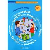 D�couvrir Le Monde Grande Section De Maternelle de Collectif