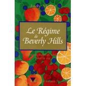 Le R�gime De Beverly Hills - Minceur, Sant� Et Vitalit� Pour La Vie de Judy Mazel