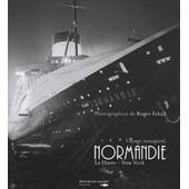 Normandie - Voyage Inaugural Le Havre - New York 29 Mai - 4 Juin 1935 de Roger Schall