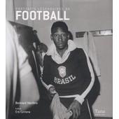 Portraits L�gendaires Du Football de Bernard Morlino