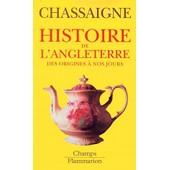 Histoire De L'angleterre Des Origines � Nos Jours - Edition 2001 de Philippe Chassaigne