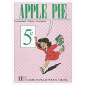 Anglais 5e Apple Pie de Fran�ois Lecapelain