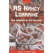 As Nancy Lorraine - Des �pop�es Et Des Hommes de Christian Portelance