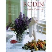 Rodin - Le Festin D'une Vie de Isabelle Vassalo