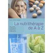 La Nutrith�rapie De A � Z de Patrick Chavaux