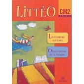 Litt�o - Cm2 - Cycle 3 de Brigitte Louichon