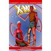 X-Men L'int�grale - 1984 de Chris Claremont