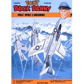 Tout Buck Danny Tome 7 - Vols Vers L'inconnu de Victor Hubinon