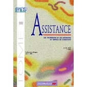 Assistance Bts Assistant - Tome 1, Les Techniques Et Les M�thodes Au Service De L'assistanat de I Zilli