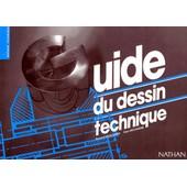 Guide Du Dessin Technique de Bernard Grosclaude