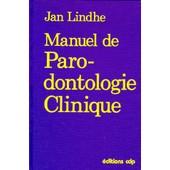 Manuel De Parodontologie Clinique de Collectif