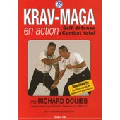 Krav-Maga En Action - Self-D�fense Et Combat Total de Richard Douieb