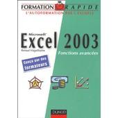 Microsoft Excel 2003 - Fonctions Avanc�es de Renaud Alaguillaume