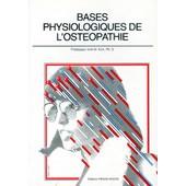 Base Physiologique De L'ost�opathie de Irvin-M Korr