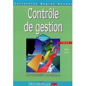 Controle De Gestion - Tome 1, Comptabilit� Analytique de Michel Deprez