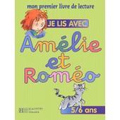 Je Lis Avec Am�lie Et Rom�o 5/6 Ans de Michel Ruchmann