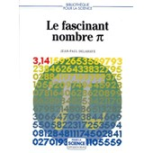 Le Fascinant Nombre Pi de Jean-Paul Delahaye
