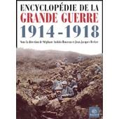 Encyclop�die De La Grande Guerre 1914-1918 de Jean-Jacques Becker