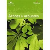 Les Arbres Et Arbustes de Horticolor