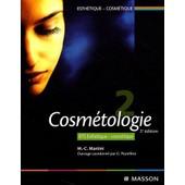 Bts Esth�tique-Cosm�tique - Volume 2 : Cosm�tologie de Marie-Claude Martini