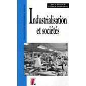 Industrialisation Et Soci�t�s D'europe Occidentale, 1880-1970 de Collectif