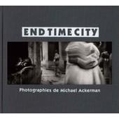 End Time City de Michael Ackerman