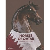 Horses Of Qatar - The Legend Of Al Shaqab de Vanessa Von Zitzewitz