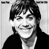 Lust For Life -Hq- - Iggy Pop