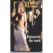 Epicerie De Nuit de Patrice MORCET