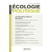 Ecologie Et Politique N� 43/2011 - Le Nouveau Si�cle Biotech de Estelle Del�age