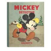 Mickey Detective Album N� 6 de Walt Disney Edition Originale