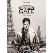 Le Ma�tre De Benson Gate Cycle 1 - Richard - Coffret En 2 Volumes : Tome 1, Adieu Calder - Tome 2, Huit Petits Fant�mes de Fabien Nury