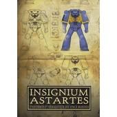 Insignium Astartes - Uniformes Et H�raldique Des Space Marines
