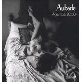 Aubade Agenda 2008 de michel perez