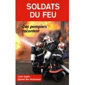 Pompiers, Soldats Du Feu de Carlo Zaglia