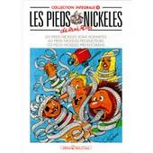 Les Pieds Nickeles : Les Pieds Nickeles Sont Honnetes - Les Pieds Nickeles Producteurs - Les Pieds Nickeles Prehistoriens de Montaubert