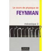 Le Cours De Physique De Feynman - Tome 2, M�canique de Richard Feynman