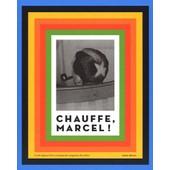 Chauffe, Marcel ! de Daniel Deleuze