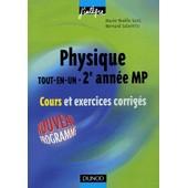 Physique - Tout-En-Un , 2e Ann�e Mp , Cours Et Exrecices Corrig�s de Marie-N�elle Sanz