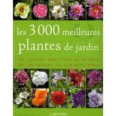 Les 3000 Meilleures Plantes De Jardin de Philippe Bonduel
