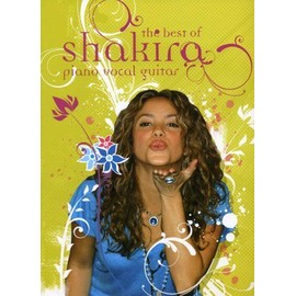 The Best of Shakira Piano,  Vocal & Guitar (with Chord Boxes)